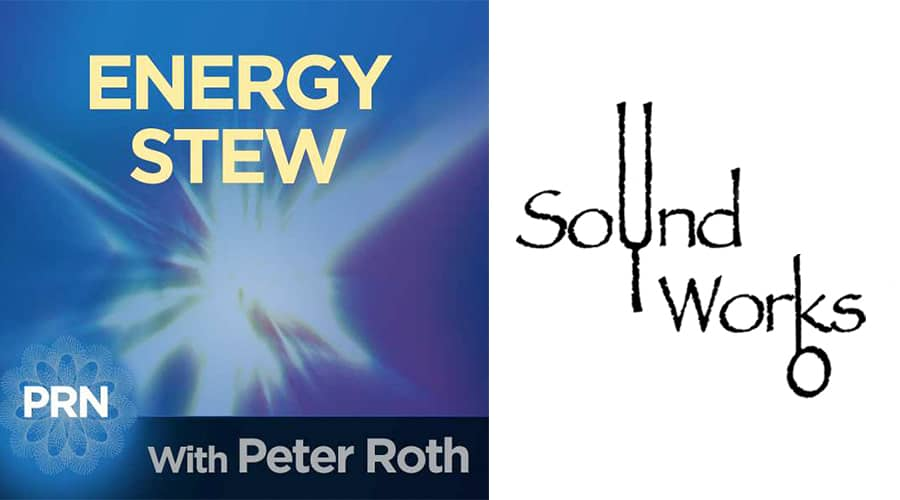 Energy Stew – with Peter Roth