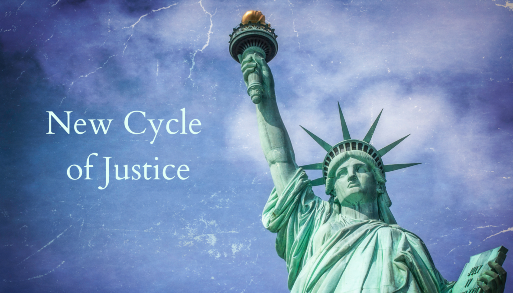 New Cycle of Justice and Blue Moon Full of Surprises
