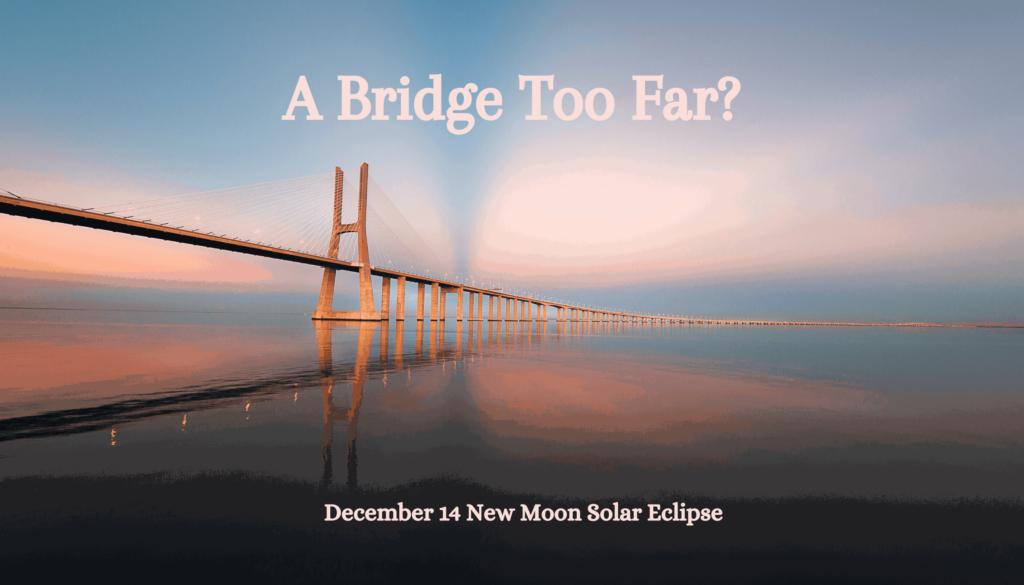 Dec 14 New Moon Solar Eclipse