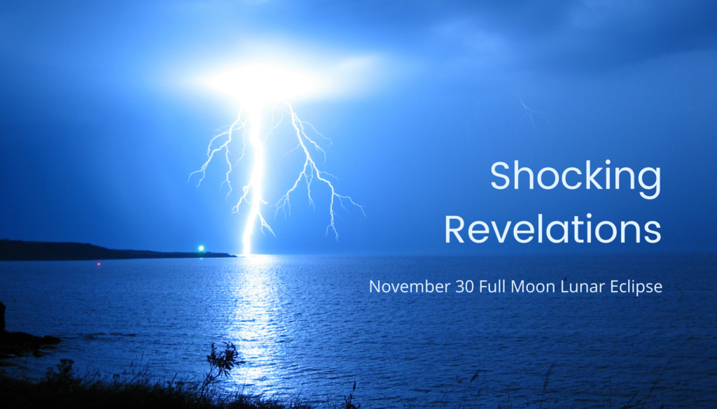 Nov 30 Full Moon Lunar Eclipse: Shocking Revelations