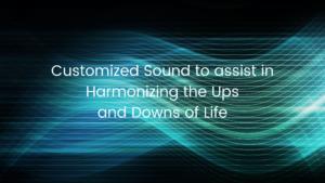 customized sound