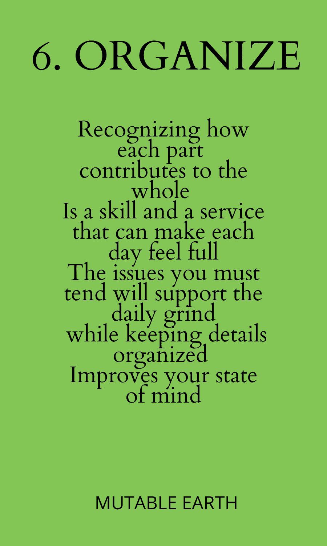 6. Organize