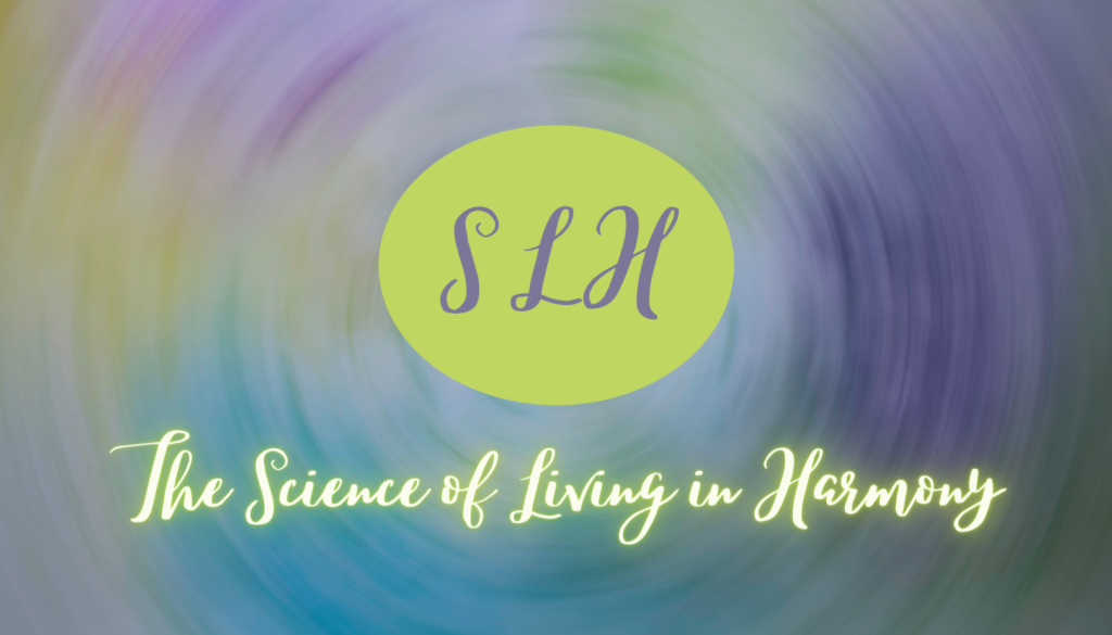 Science of Living in Harmony